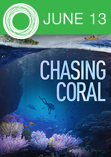 Artosphere Film Series<br><i>Chasing Coral</i>